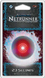 Android : Netrunner : Flashpoint Cycle – 23 Seconds